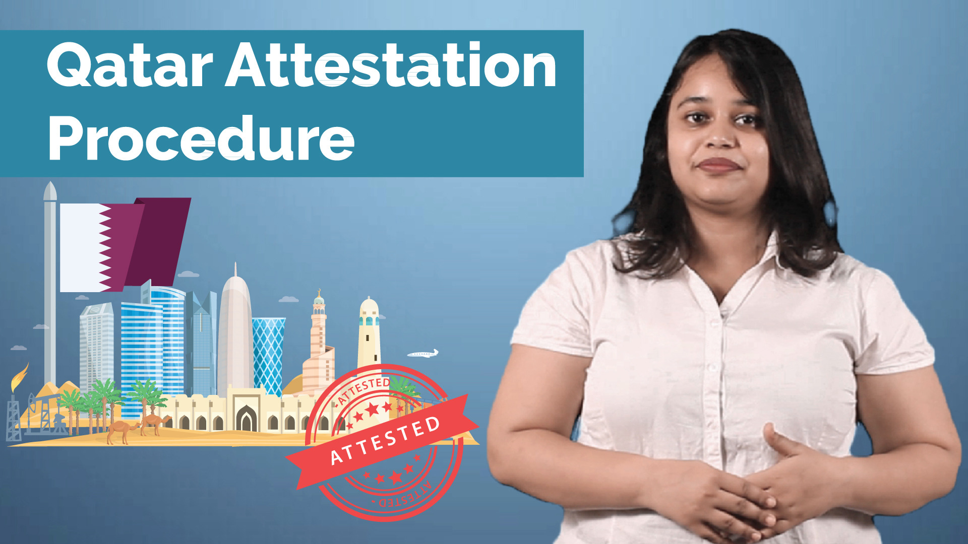 Qatar Attestation Procedure For Indians